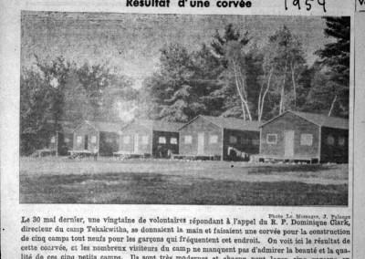 1954. On bâtit les nouvelles cabines. Le succès d'une corvée organisé par le père Clark. Contrairement ce que dit l'article, 8 nouvelles cabines furent construites.